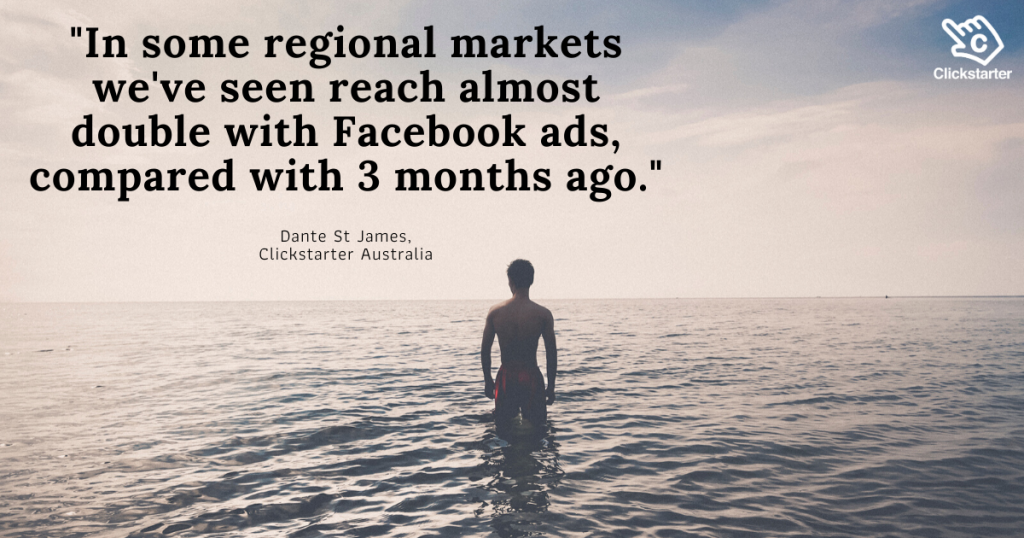 Quote from Dante St James on Facebook Ads observations in Darwin during COVID-19