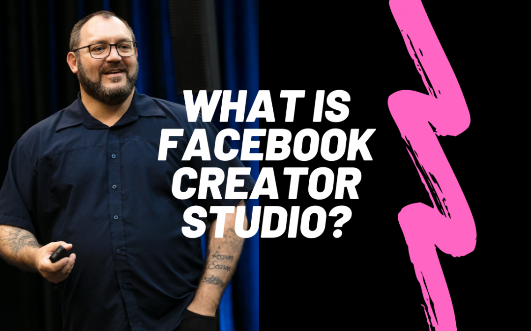 """A photo of Dante St James with the words, """"What is Facebook Creator Studio?"""""""