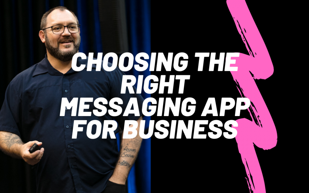 Photo of Dante St James with title, Choosing the the right messaging app for business.